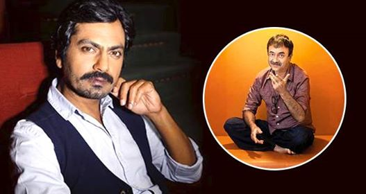 Rajkummar Hirani said I never thought Nawazuddin Siddiqui would become such a huge star