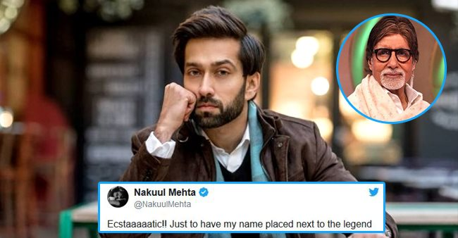 Nakuul Mehta can't keep calm as his name appears next to Big B, Tweets 'Ecstaaaaatic'