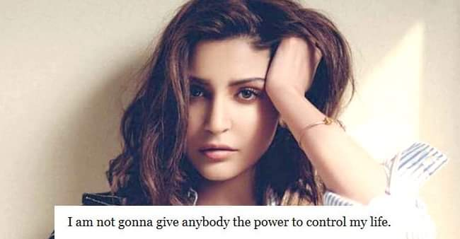Anushka Sharma is not only a talented actress but her quotes show her creative personality