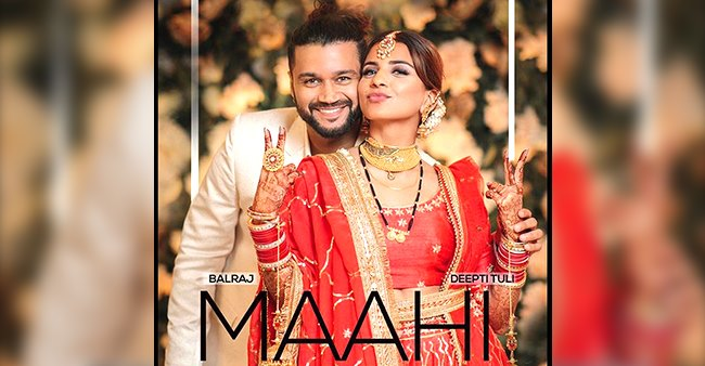 Balraj Syal- Deepti Tuli announced their first single Maahi post marriage