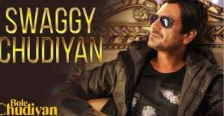 Nawazuddin Siddiqui discloses his opinions on his hit singing debut 'Swaggy Chudiyan'