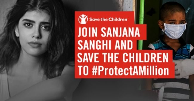 Sanjana Sanghi tocollaborate with Save The Children NGOto assist COVID-19 impacted,underpriviliged children and families